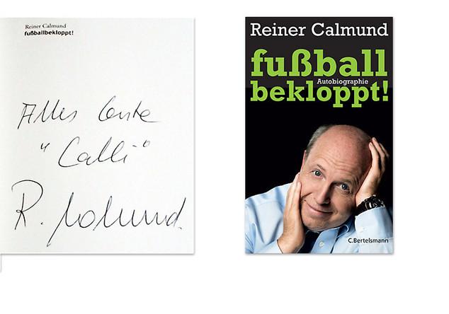 autobiografie von reiner calmund mit autogramm - Reiner Calmund Lebenslauf